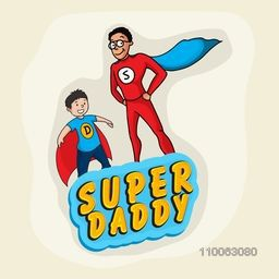 Super Daddy with his cute little son in super hero outfits for Happy Father's Day celebration concept.