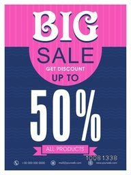 Big Sale Flyer, Sale Banner, Sale Poster, Discount upto 50% on All Products. Creative vector illustration.