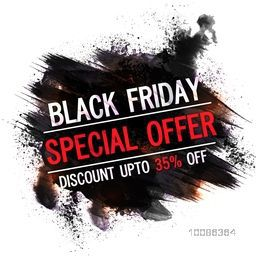 Black Friday, Special Offer, Flyer, Banner, Poster, Pamphlet, Discount Upto 35% Off, Vector illustration with abstract paint stroke.