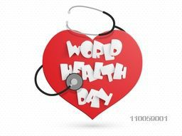 White paper text World Health Day on red heart with stethoscope on abstract background.