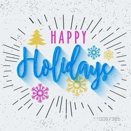 Happy Holidays lettering design with burst, Can be used as Poster, Banner or Flyer design.
