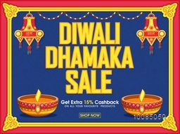 Vector Diwali Dhamaka Sale Poster, Bumper Offer Flyer, Creative Sale Promotional Background with Lamps (Kandils), Get Extra 15% Cashback Offer - Only on Indian Festival of Lights Celebration.