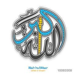 Creative Arabic Islamic Calligraphy of Wish (Dua) Allah-Ho-Akbar (Allah is Great) on white background, Concept for Muslim Community Festivals celebration.