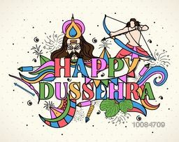 Colorful text Happy Dussehra with Lord Rama taking aim towards Ravana and other elements, Creative vector illustration in doodle style.