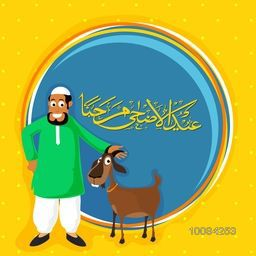 Happy Islamic Man with Goat and Arabic Calligraphy Text Eid-Al-Adha Mubarak in rounded frame for Muslim Community, Festival of Sacrifice Celebration.