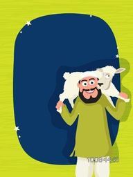 Happy Islamic Man carrying a Sheep on his shoulder with blank frame for Muslim Community, Festival of Sacrifice, Eid-Al-Adha Celebration. Vector greeting card design.