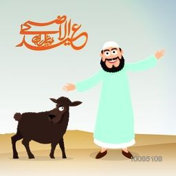 Happy Islamic Man with Sheep and Arabic Calligraphy Text Eid-Al-Adha Mubarak for Muslim Community, Festival of Sacrifice Celebration.