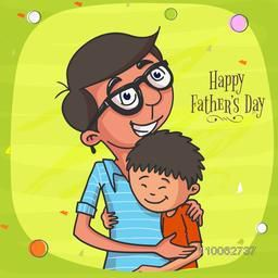 Happy Father loving and hugging his cute son on shiny green background, concept for Happy Father's Day celebration.