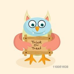 Horrible face of owl holding a wooden board with stylish text Trick Or Treat.