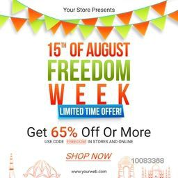 15th of August, Freedom Week, Sale Poster, Sale Banner, Sale Flyer, Limited Time Offer, 65% Discount, Vector illustration for Happy Indian Independence Day celebration.