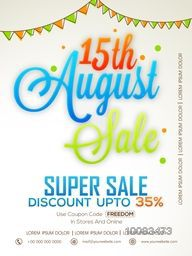 15th August Sale, Super Sale Poster, Sale Banner, Sale Flyer, Discount upto 35%, Glossy Typographical Sale Background, Vector illustration for Indian Independence Day celebration.