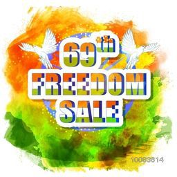 69th Freedom Sale Poster, Sale Banner, Sale Flyer, Sale Sticker, Creative Sale Background with abstract splash, Vector illustration in Indian Flag Colors for Independence Day celebration.