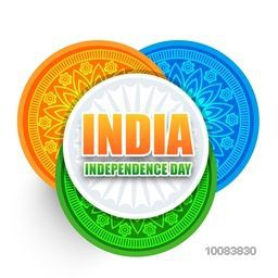 Glossy Text India Independence Day with Ashoka Wheel, Indian Flag Colour Circles with floral design decoration, Creative abstract background in National Tricolor, Can be used as sticker, tag, label, poster, banner or flyer design.