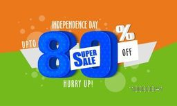 Independence Day Sale, Super Sale Poster, Sale Banner, Sale Flyer, Sale Ribbon, Upto 80% Off, Creative Sale Background, Vector illustration for Indian National Festival celebration