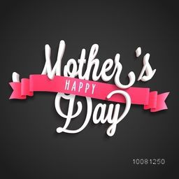 Creative Mother's Day typographical background with glossy pink ribbon. Elegant greeting card design.