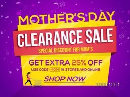 Mother's Day Clearance Sale, Sale Poster, Sale Banner, Sale Flyer, Sale Paper Tag, Special Discount for Mom's, Extra 25% Discount Offer, Online Sale. Creative vector illustration.