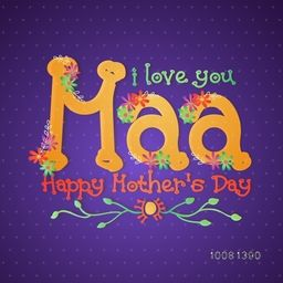 Creative text I Love You Maa with flowers decoration, Elegant greeting card design for Happy Mother's Day celebration.