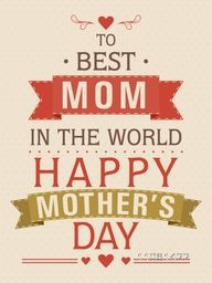Happy Mother's Day celebration beautiful greeting card with text To Best Mom in the World.