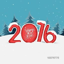 Stylish text 2016 in snow on fir trees decorated background for Happy New Year celebration.
