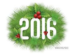 Stylish glossy text 2016 decorated with mistletoes and fir tree branches for Happy New Year celebration.