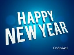 Glossy 3D text Happy New Year on shiny blue background, Can be used as poster, banner or flyer design.