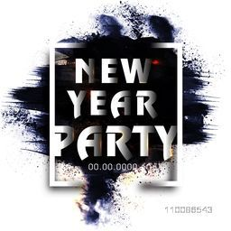 Glossy text design New Year Party in frame on abstract brush stroke background, Can be used as poster, banner, flyer or invitation card design.