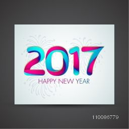 Creative colorful text 2017 on fireworks background for Happy New Year celebration. Elegant greeting card design.