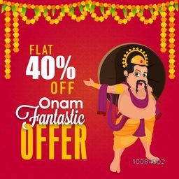 Onam Fantastic Offer with Flat 40% Off, Creative Poster, Banner or Flyer design with illustration of King Mahabali on flowers decorated red background.