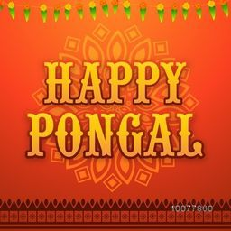 Beautiful floral design and traditional mango leaves decorated greeting card for South Indian harvesting festival, Happy Pongal celebration.