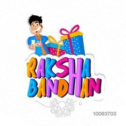 Colourful Text Raksha Bandhan with illustration of a happy man and gifts, Can be used as poster, banner or flyer design for Indian Festival of Brothers and Sisters celebration.