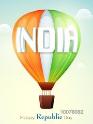 3D text India on glossy National Flag colours hot air balloon for Happy Republic Day celebration.
