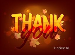 Greeting Card design with stylish text Thank You on maple leaves decorated shiny background for Happy Thanksgiving Day celebration.