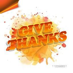 Glossy text Give Thanks on abstract background for Happy Thanksgiving Day celebration.