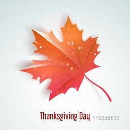Big glossy maple leaf for Happy Thanksgiving Day celebration.