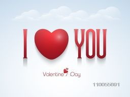 Shiny text I Love You with red heart on cloudy sky blue background for Happy Valentine's Day celebration.