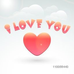 Happy Valentine's Day celebration with colorful glossy text I Love You with heart on shiny cloudy sky background.