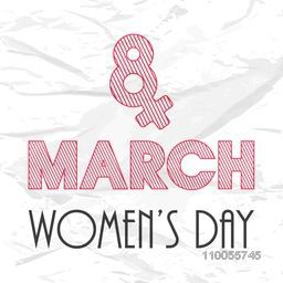 Stylish text 8 March with female symbol for Happy Women's Day celebration on grungy background.