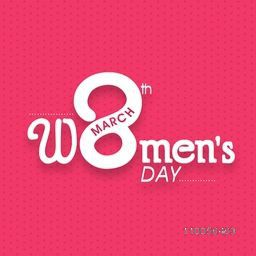 Creative text 8th March, Women's Day on seamless pink background, can be used as greeting or invitation card design.