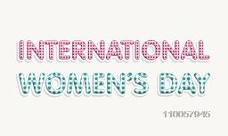 Creative text International Women's Day on grey background, can be used as poster or banner design.