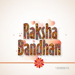 Colorful floral design decorated text Raksha Bandhan on shiny hearts decorated background, Elegant greeting card design for Indian festival of brother and sister love, celebration.