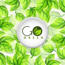 Save the nature concept with shiny leaves and stylish text Go Green.