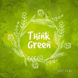 Beautiful floral design decorated frame on green background for Think Green concept.