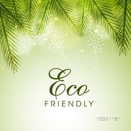 Stylish poster, banner or flyer design with shiny green leaves for Eco Friendly concept.