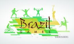 Stylish Text Brazil Games with illustration of different sports players in action on creative abstract background, Can be used as Poster, Banner or Flyer design.
