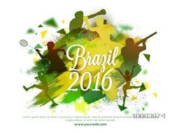 Brazil Summer Games 2016 concept with silhouette of different sports players in playing action on abstract brush stroke background.