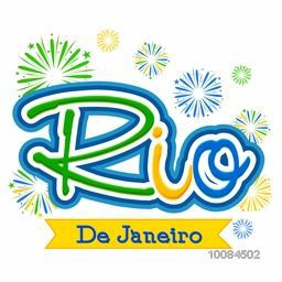 Creative Brazilian Flag Colors Text Rio De Janeiro on fireworks background, Can be used as Poster, Banner or Flyer design.