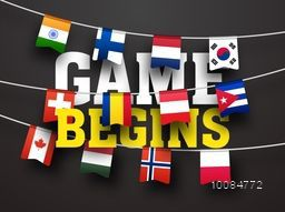 Stylish Text Game Begins with Countries Flag Buntings including India, Finland, Netherlands, South Korea, Switzerland, Colombia, Austria, Canada, and Norway for Sports concept.