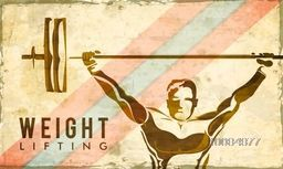 Vintage sports background with illustration of Weight Lifter Athlete lifting heavy weight, Can be used as Poster, Banner or Flyer design.