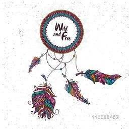 Wild and Free Boho style Dream Catcher with colorful ethnic feathers decoration.