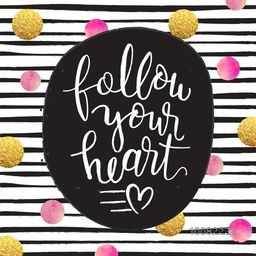 Stylish Handwritten Text Follow Your Heart on glittering golden and watercolor dots, stripe background, Creative greeting card or invitation card design.
